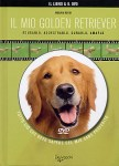 Libro  Il Mio Golden Retriever + DVD
